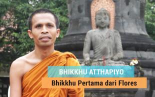 Bhikkhu Atthapiyo: Bhikkhu Pertama dari Flores