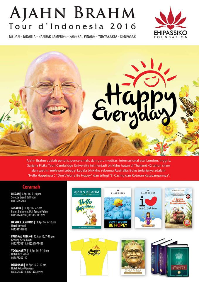 Ajahn Brahm Tour d'Indonesia 2016: Happy Everyday