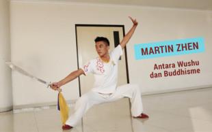 Atlet Wushu Martin Zhen Bicara tentang Wushu dan Buddhisme