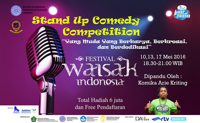 Kompetisi Stand Up Comedy, Warna Baru dalam Festival Waisak