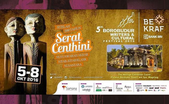 Borobudur Writers and Cultural Festival 2016 Usung Tema tentang Serat Centhini