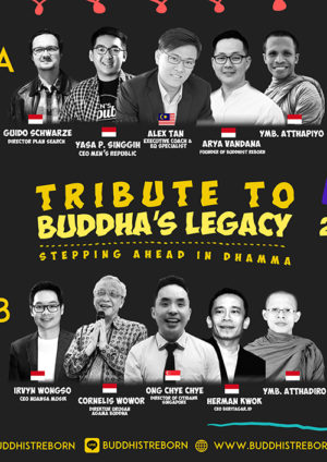Tribute to Buddha's Legacy 2017: Stepping Ahead in Dhamma
