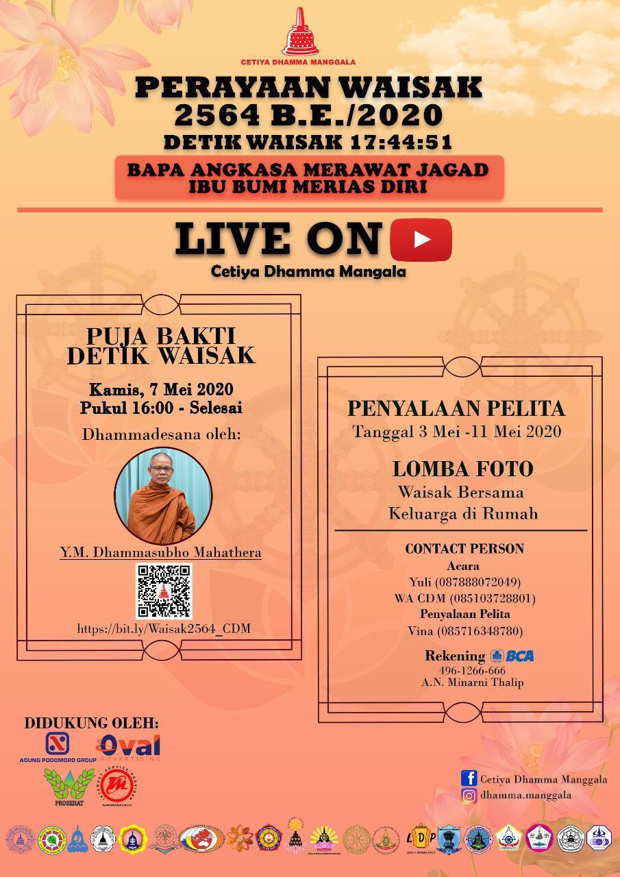 Live di Youtube Perayaan Hari Waisak 2564 B.E./2020 Cetiya Dhamma Manggala