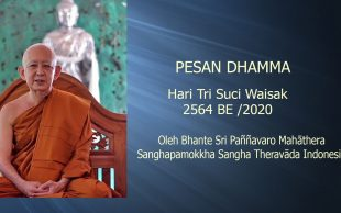 Pesan Dhamma Waisak 2020 oleh Bhante Sri Pannyavaro