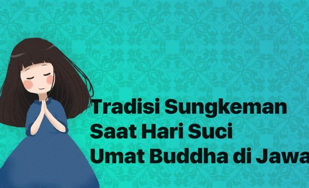 Tradisi Sungkeman, Saat Hari Suci Umat Buddha di Jawa