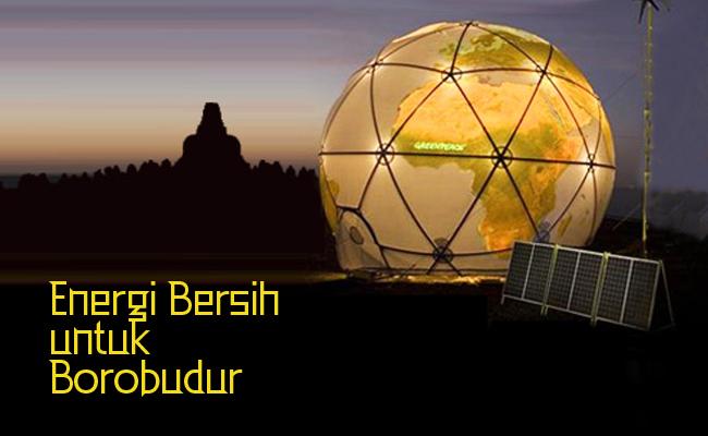 Greenpeace Terangi Candi Borobudur dengan Tenaga Surya