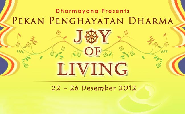 "KMB Dharmayana Untar Akan Adakan PPD ""Joy of Living"""