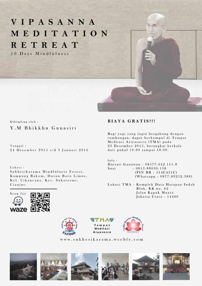 Vipassana Meditation Retreat bersama Bhikkhu Gunasiri