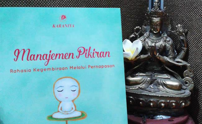 Rangkuman Buku: Manajemen Pikiran (Rahasia Kegembiraan Melalui Pernapasan)