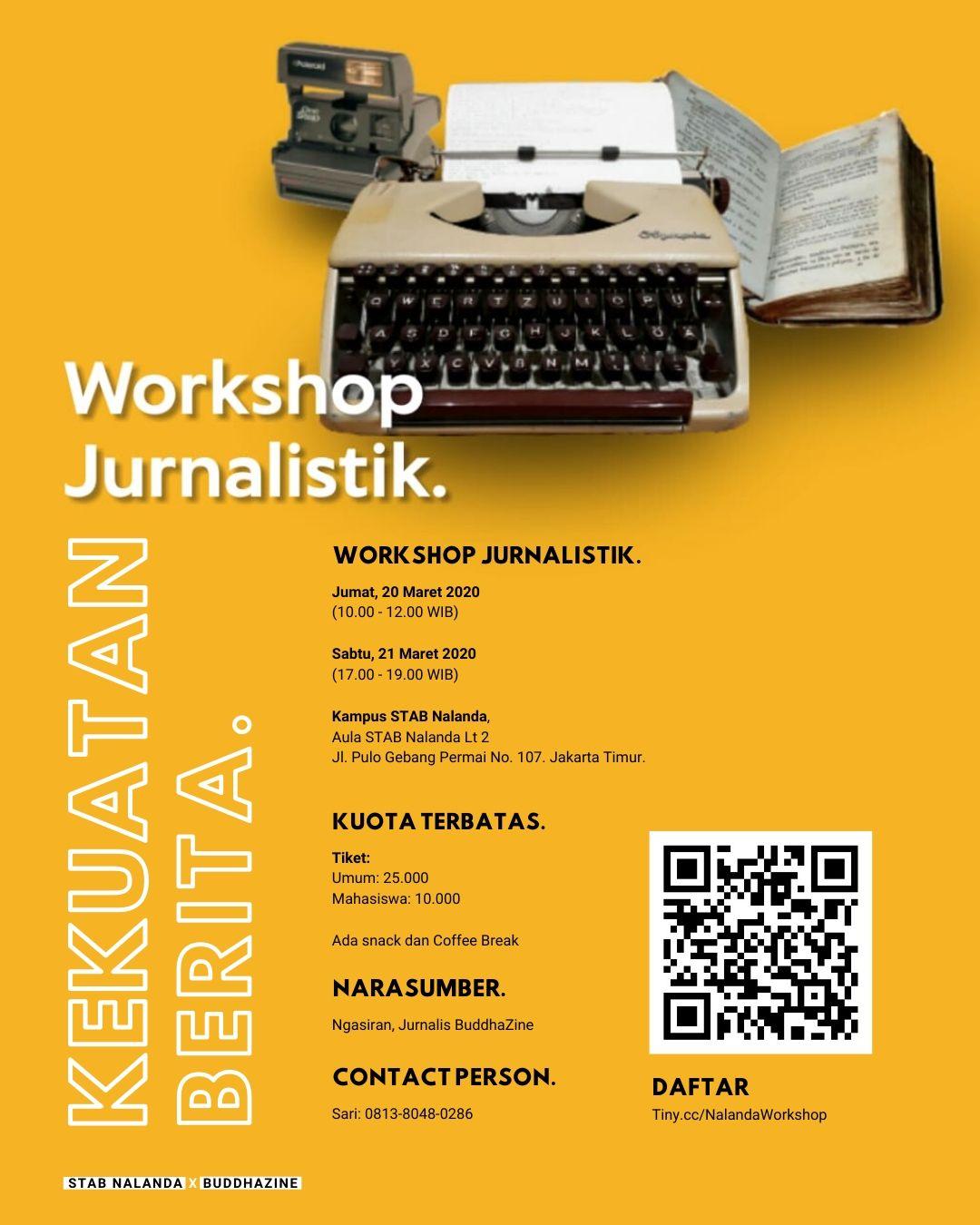 Workshop Jurnalistik: Kekuatan Berita