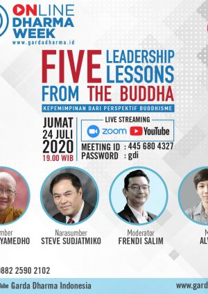 Five Leadership Lessons From The Buddha bersama Bhikkhu Jayamedho dan Steve Sudjatmiko