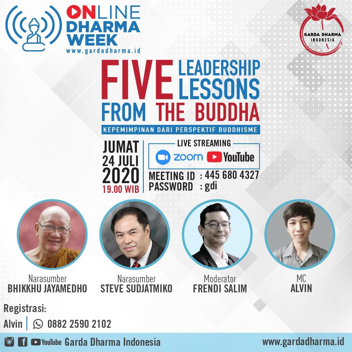Five Leadership Lessons From The Buddha bersama Bhikkhu Jayamedho dan Steve Sudjatmiko