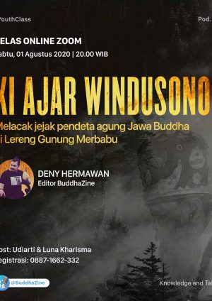 Melacak Jejak Pendeta Agung Jawa Buddha, Ki Ajar Windusono
