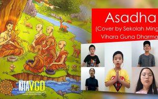 Asadha (Cover by Sekolah Minggu Vihara Guna Dharma)