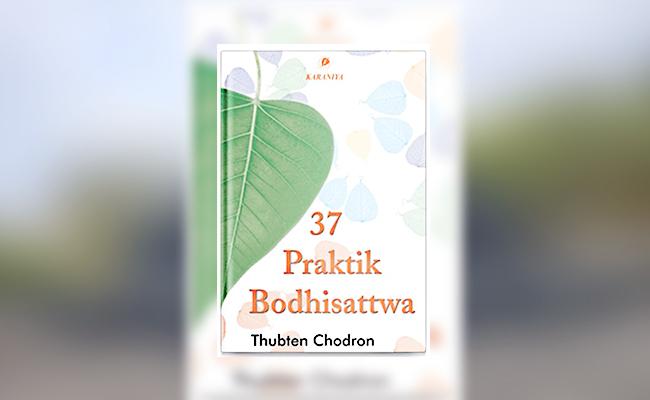 Jalan Kebahagiaan Melalui Praktik Bodhisattwa
