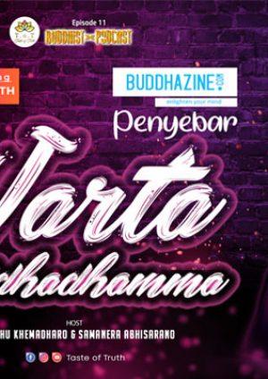 Podcast: Penyebar Warta Buddhadhamma