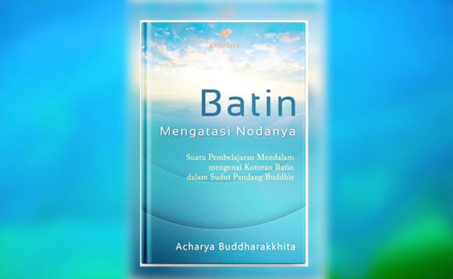 "Mengatasi Noda Batin dengan Buddhadharma ""Inner-Science"""