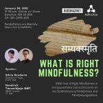 What is Right Mindfulness?