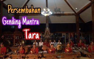 Persembahan Gending Mantra Tara (SUTRA MAÑJUŚRĪMŪLAKALPA)
