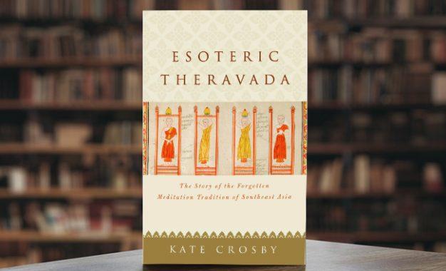 Theravada Esoterik, Kisah Tradisi Meditasi yang Terlupakan